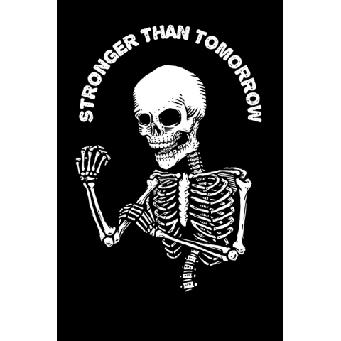 Camiseta Stronger than Tomorrow