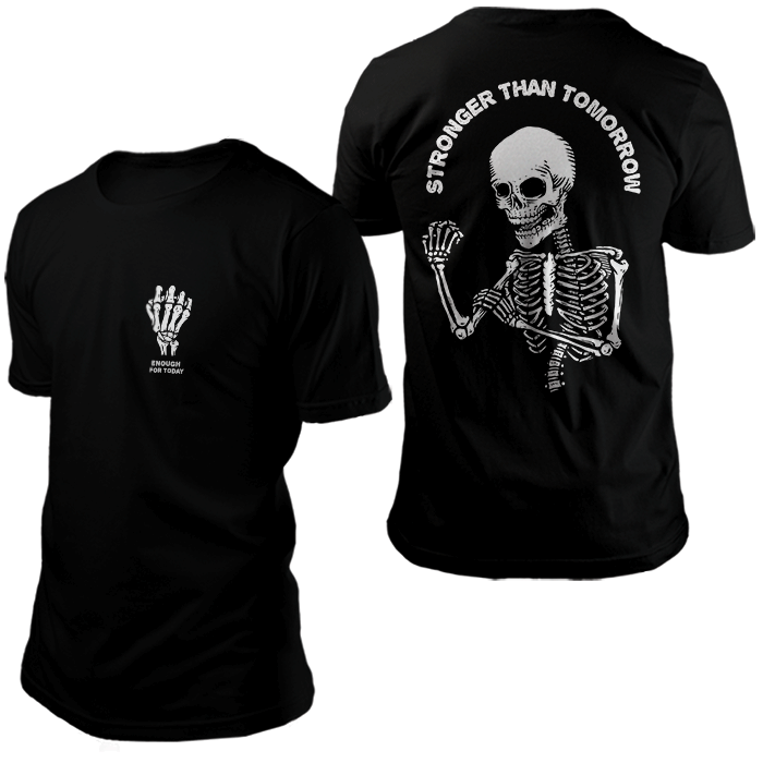 Camiseta Stronger than Tomorrow